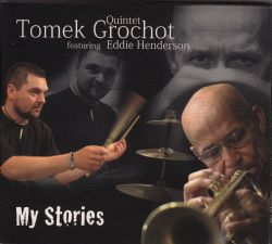 My Stories, Tomek Grochot Quintet