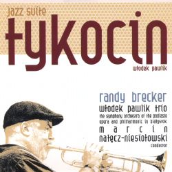 Jazz Suite Tykocin (Featuring Randy Brecker)