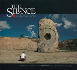The Silence, Loud Jazz Band
