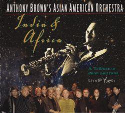 India & Africa - A Tribute To John Coltrane