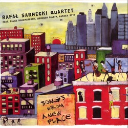 Songs From A New Place, Rafal Sarnecki Quartet