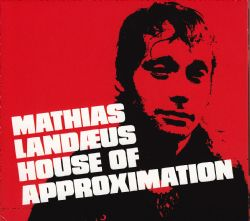 House Of Approximation