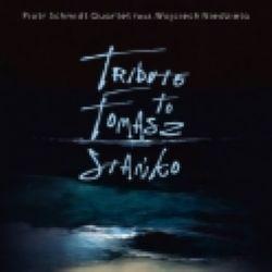 Tribute To Tomasz Stanko