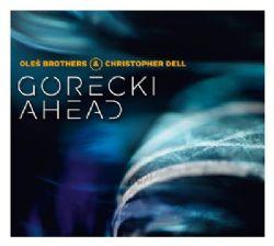Gorecki Ahead