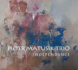 Independence, Piotr Matusik Trio