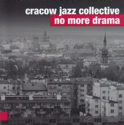 No More Drama, Cracow Jazz Collective