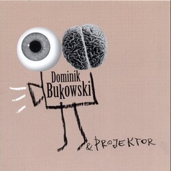 Dominik Bukowski & Projektor