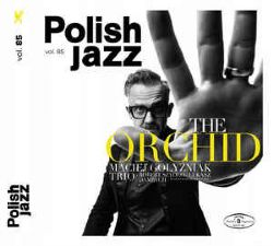 The Orchid, Maciej Golyzniak Trio